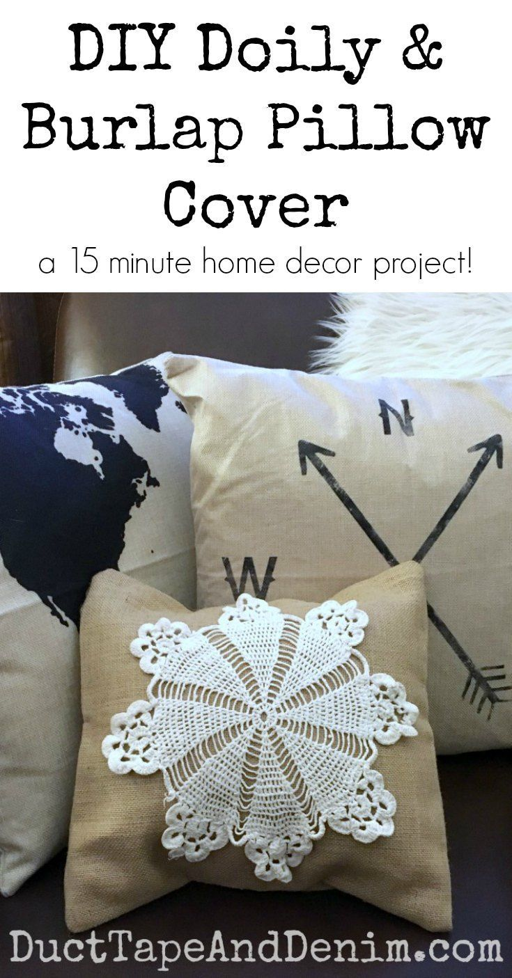 DIY doily and burlap pillow cover, a 15 minute home decor project on DuctTapeAndDenim.com
