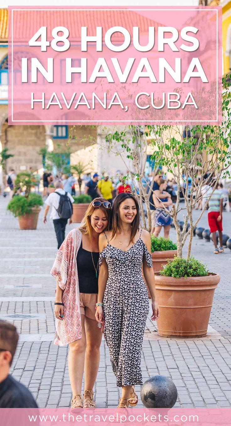 How to spend the best 48 hours in Havana, Cuba