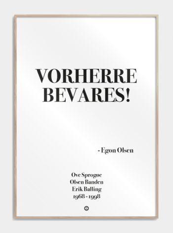 'Olsen banden' plakat: VORHERRE BEVARES! www.citatplakat.dk