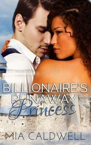 Billionaire's Runaway Princess by Mia Caldwell. When Princess Marisol of Dalaysia meets the man her father has chosen as her husband, she runs away from the vile prince. New York City is a confusing maze of unkindness and fear. Stumbling into line for services at a homeless shelter proves her salvation when she meets volunteer Ryan Kelley. He's handsome and rich, but he's also humble and gentle. When he takes her in, she finds herself falling in love with the billionaire tech genius. He...