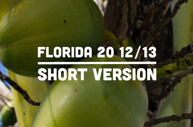 Florida 20 12/13 SHORT VERSION