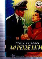 COLECCIÓN MADREPERLA, CORIN TELLADO, NO PENSÉ EN MÍ, BRUGUERA 173