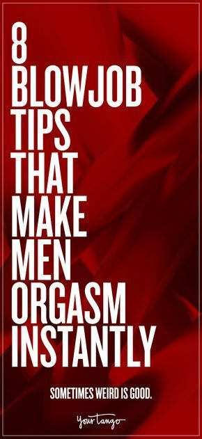 tips for mwn to give orgasm