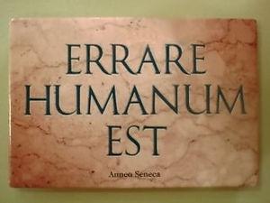 Zich vergissen is menselijk, erin volharden is ego