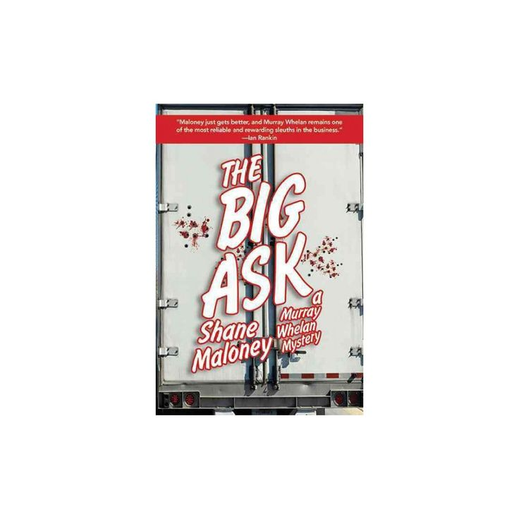 The Big Ask ( A Murray Whelan Mystery) (Paperback)