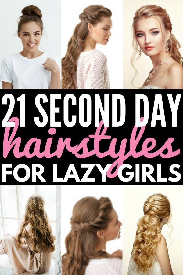 10 Easy Second Day Hair Hacks And Styles For Gorgeous Locks Short Hair Styles Easy Second Day Hairstyles Easy Hairstyles