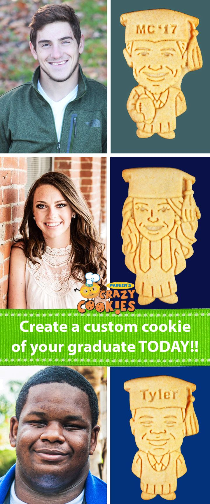 """Fun graduation parties ideas!! Create a personalized cookie of your graduate for their graduation party!! Your guests will go """"Crazy"""" for these crazy cookies. Discover the magic at www.parkerscrazycookies.com. As seen on the Food Network and Today Show!"""