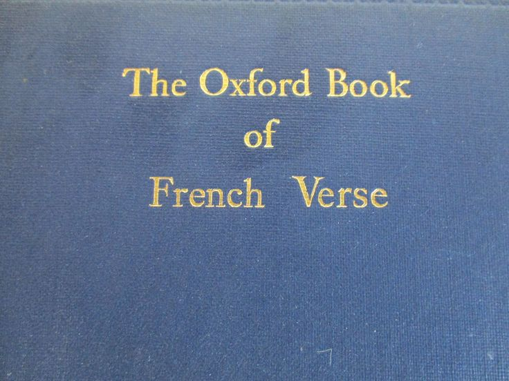 THE OXFORD BOOK OF FRENCH VERSE 1924 Oxford Press Blue Hardback Vtg
