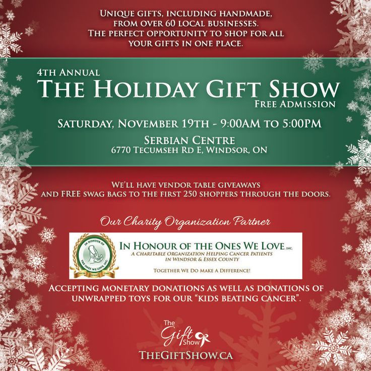 The 4th Annual Holiday Gift Show 2016 ~ Windsor's Premiere Gift Show! Saturday November 19th 2016 9am - 5pm Serbian Centre, Windsor Ontario.  Admission is FREE!  Please visit us at www.thegiftshow.ca or www.facebook.com/thegiftshow.ca  or https://www.facebook.com/events/639595716194686/  for more details!