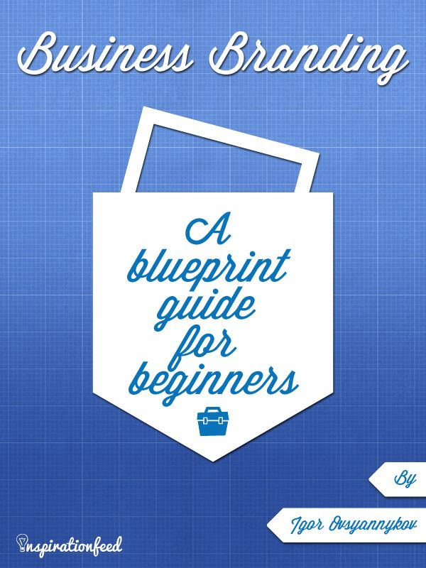 39 best blueprints images on pinterest beach houses house floor business branding a blueprint guide for beginners malvernweather Gallery