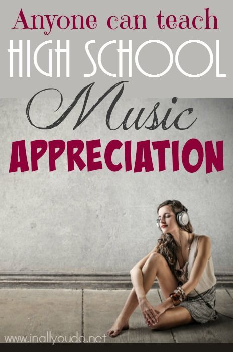 Not sure if you can teach High School Music Appreciation? YOU CAN! Use these tips to make it not only educational but fun and relevant! :: www.inallyoudo.net