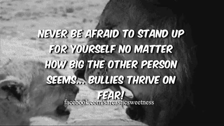 .stand up for yourself