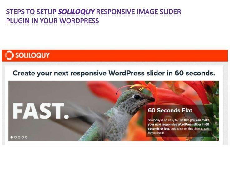 Steps to setup soliloquy responsive image slider plugin in your WordPress website.