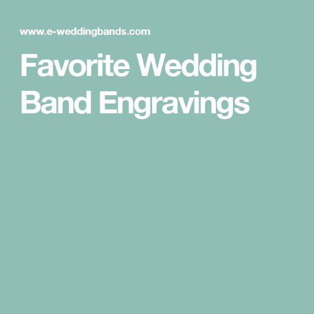 Favorite Wedding Band Engravings