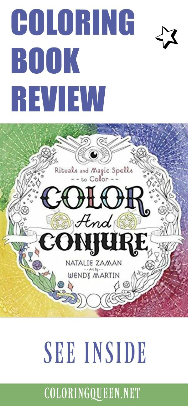 See Inside Color And Conjure Coloring Book Review A That Combines Magic Spells Rituals