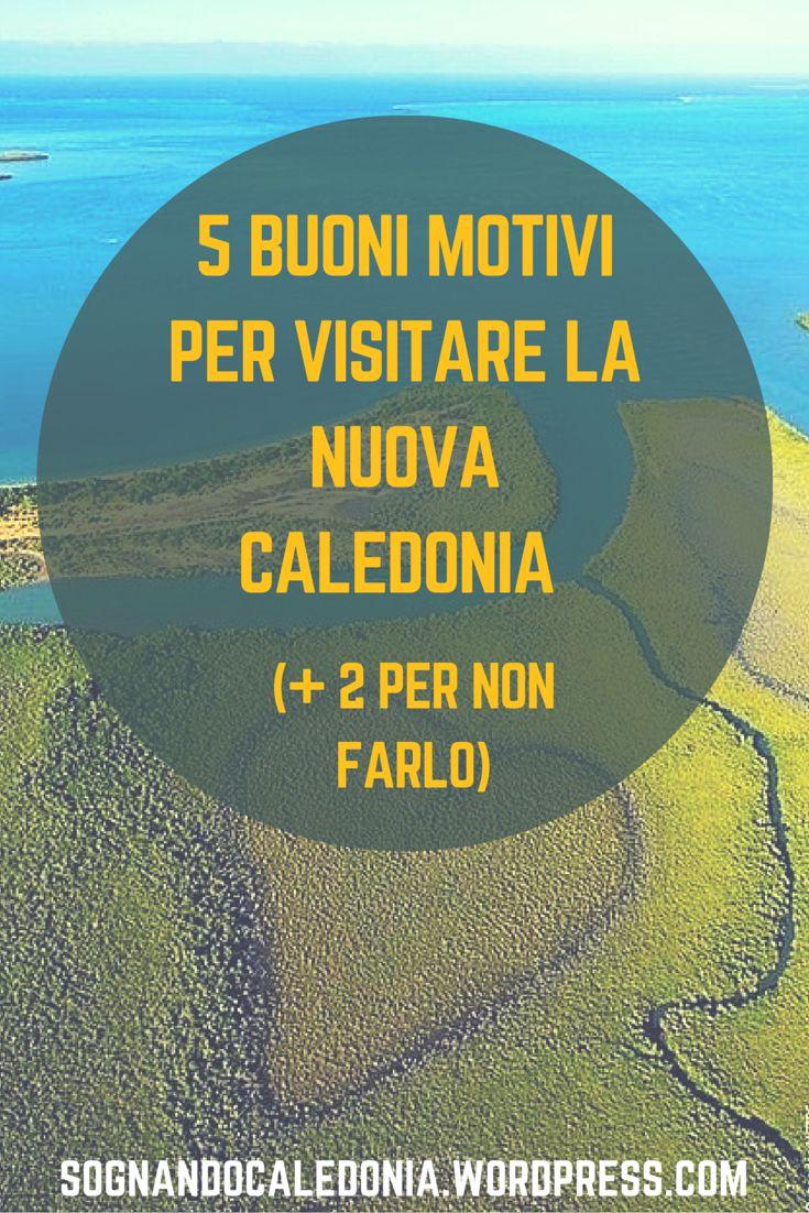 Clicca per scoprire i 5 buoni motivi per #visitare la #NuovaCaledonia [+ 2 per non farlo]