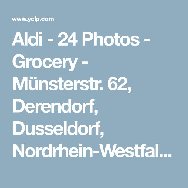 Aldi - 24 Photos - Grocery - Münsterstr. 62, Derendorf, Dusseldorf, Nordrhein-Westfalen, Germany - Yelp
