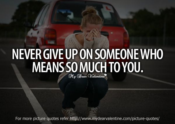 Quotes About Not Giving Up On Love. QuotesGram
