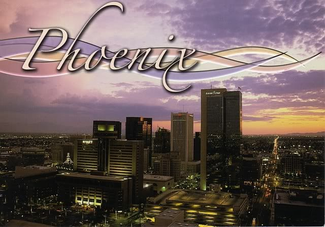 Phoenix Arizona...one of my favorite cities to visit.  :)