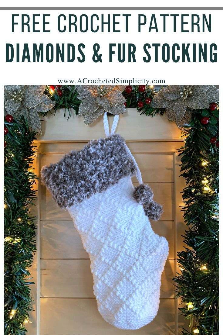A Crocheted Simplicity Christmas Stocking 2020 Crochet Along Diamonds & Fur Christmas Stocking   Free Crochet Pattern   A