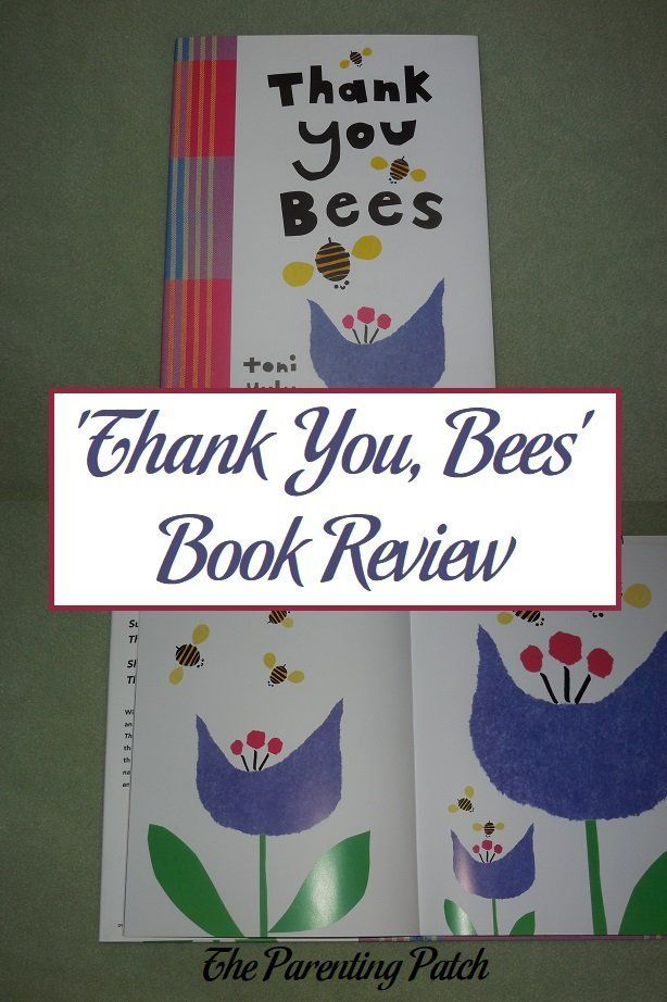 Extremely positive book review of 'Thank You, Bees' written and illustrated by Toni Yuly. // Parenting Patch