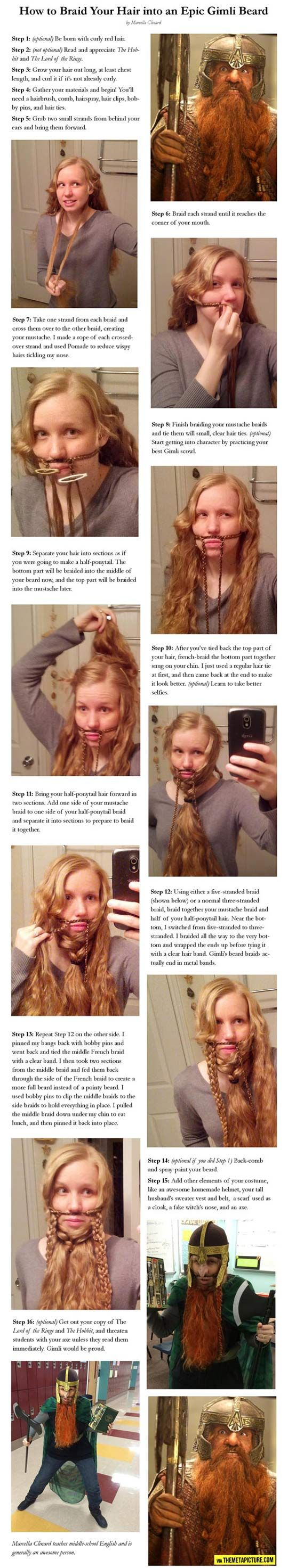 Turning you hair into an epic beard, don't think I'll ever need this, but just in case... XD