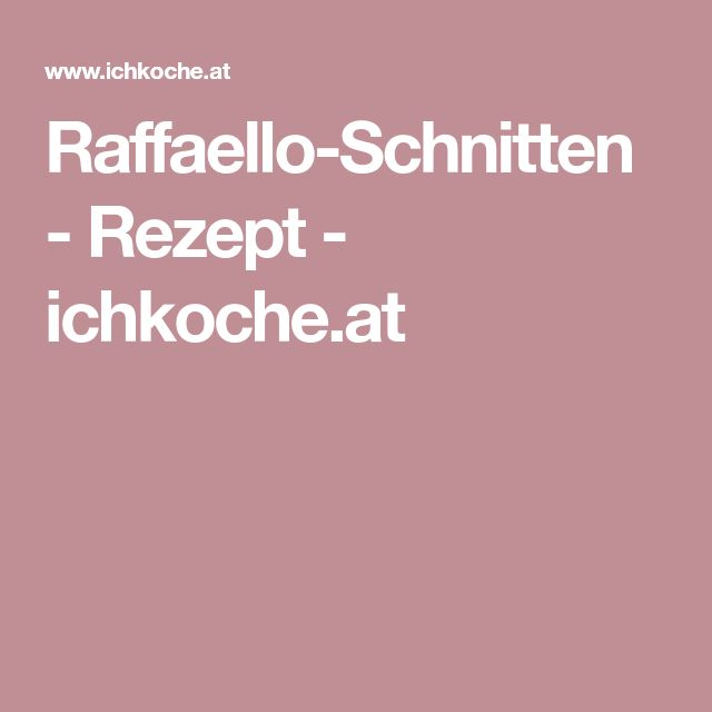 Raffaello-Schnitten - Rezept - ichkoche.at