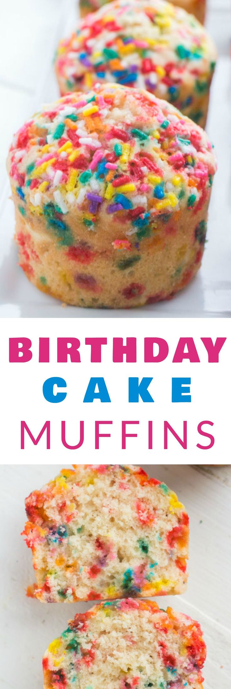 Fluffy Birthday Cake Muffins With Sprinkles That Taste Just Like Cake This Easy Recipe Is