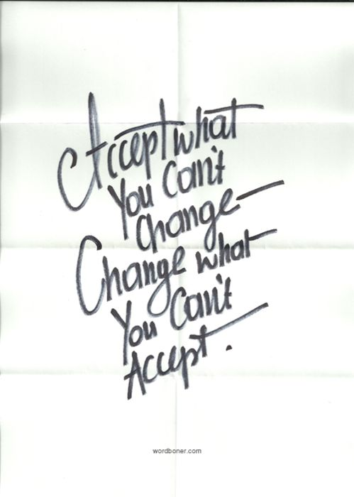 change what you can't accept