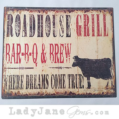 Lady Jane's Gems - New- Roadhouse Grill Metal Sign, $30.00 (http://www.ladyjanesgems.com/new-roadhouse-grill-metal-sign/) #metal #sign #roadhouse #grill #housewares #homegoods #home #house #home accessories #home style #ladyjanesgems #patio #kitchen #cow