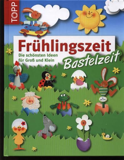 TOPP Fruhlingszeit Bastelzeit - jana rakovska - Picasa Webalbumok
