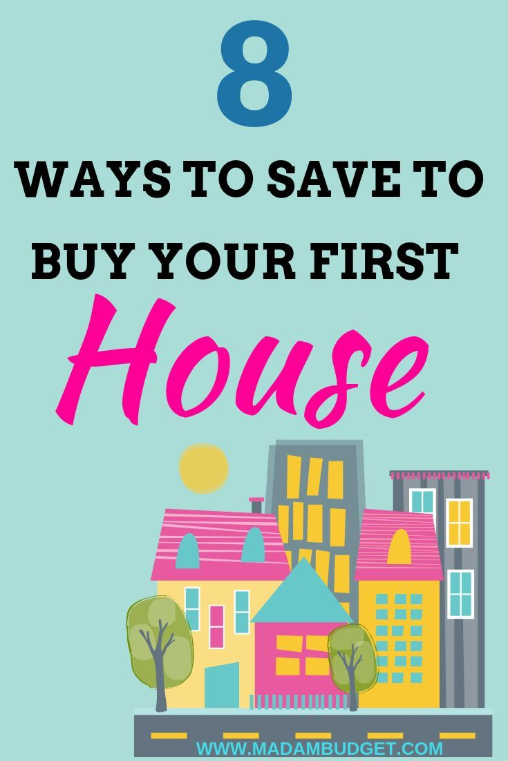 How To Save Money For Your First House