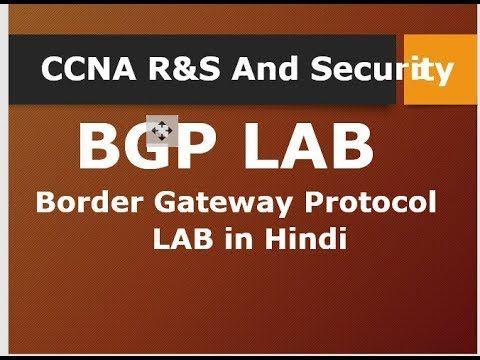 BGP (Border gateway Protocol) Lab In hindi Lecture -40