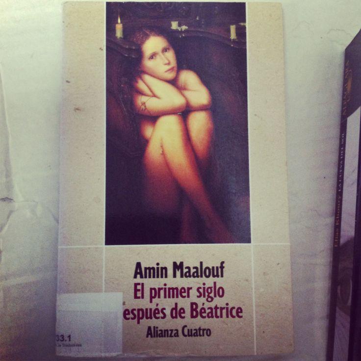 El primer siglo después de Beatrice Amín Maalouf