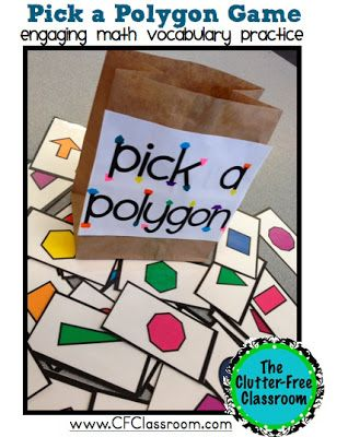 Pick a Polygon game, similar to Oh No, but teacher can ask questions as the cards are drawn, small group. Clutter-Free Classroom: 2D Geometry Games {Common Core Math Activities}