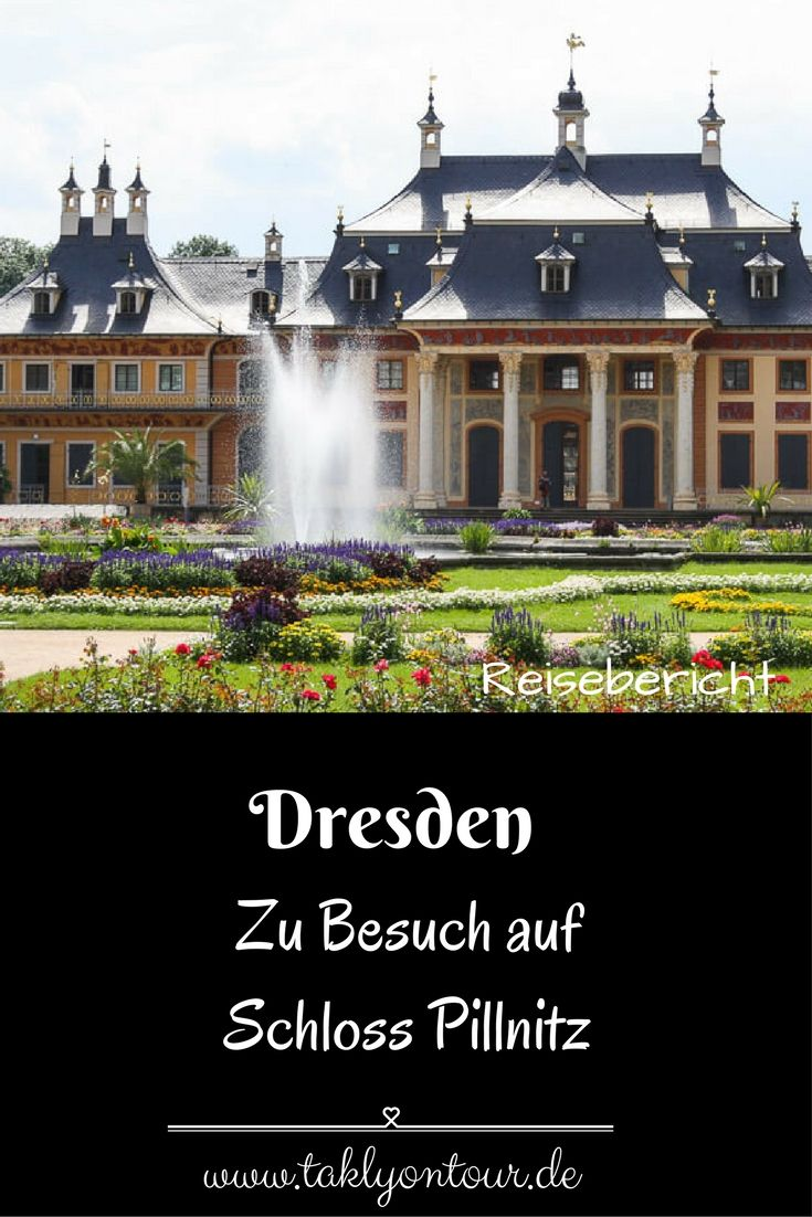➙ Kennt ihr das Schloss Pillnitz nahe Dresden? Diesen Ausflug solltet ihr bei keinem Dresdenbesuch verpassen. Wir zeigen euch wieso.