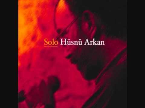 Hoşgeldin Hüsnü ARKAN - Birsen TEZER Solo (Yeni Albüm 2011)