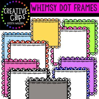 Enjoy These FREE Whimsy Dot Frames Thank You For Supporting Creative Clips And Keeping Me Classroom ClipartFun