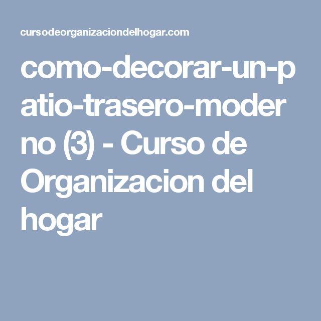 como-decorar-un-patio-trasero-moderno (3) - Curso de Organizacion del hogar