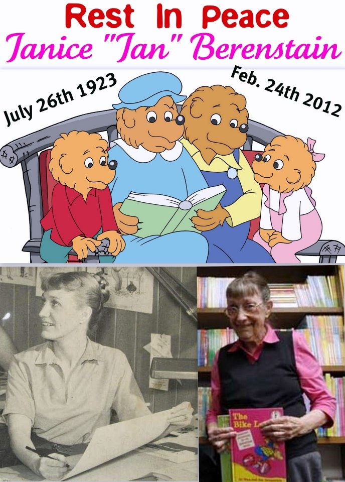 Janice Berenstain.  Will be truly missed.
