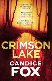 Title: Crimson Lake Author:  Candice Fox Published: January 30th 2017 Publisher: Penguin Random House Books Australia Pages: 400 Genres:  Fiction, Crime, Mystery, Thriller RRP: $32.99 Rating: 4.5 s…