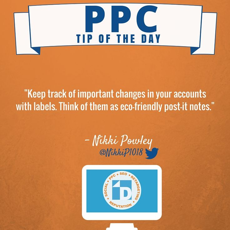 Looking to keep track of changes in your account? Use labels, they are like eco-friendly post-it notes! #PPC #AdWords