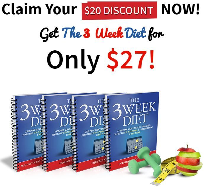 The 3 Week Diet Review By Brian Platt | Extreme Health Tips