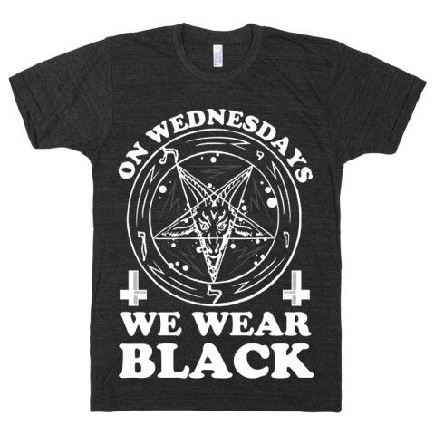 On Wednesdays We Wear Black, Mean Girls, Parody, Quote, Goth, Black, Funny, Satan, Hail, Mens, Womens, Devil, Punk, Pentagram,