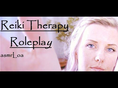 asmr Reiki Therapy Roleplay *also uploaded this same video with rain noises if you enjoy the sound of rain check that one out instead :)
