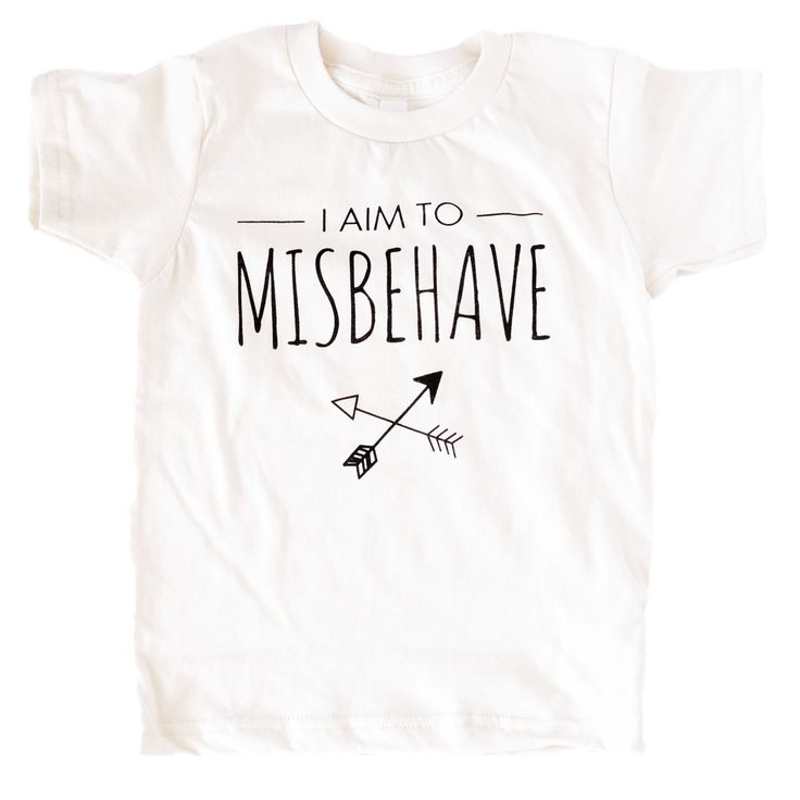 """""""I Aim To Misbehave"""" 100% organic, eco-friendly, non-toxic kids t-shirt made for all the tiny trouble makers. Available in infant and toddler sizes for all stages of mischief. https://wolfpupthreads.com"""