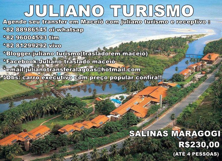 JULIANO TURISMO (traslado em Maceió Alagoas): TRANSPORTE AEROPORTO MACEIÓ PARA SALINAS MARAGOGI ...