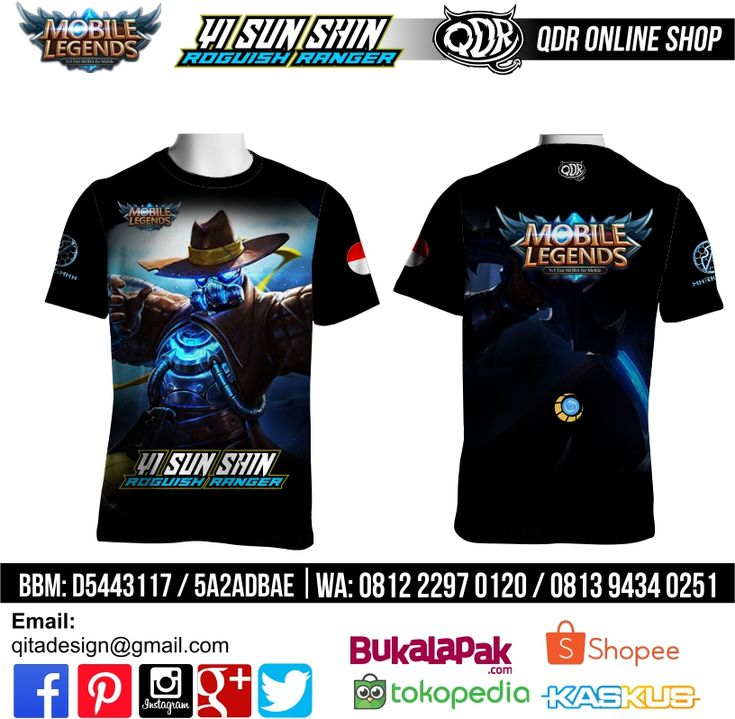 T-Shirt Mobile Legends Yi Sun Shin Skin Roguish Ranger untuk pemesanan: BBM D5443117 / 5A2ADBAE (Qdr online shop) WA/LINE 081222970120 / 08129434025