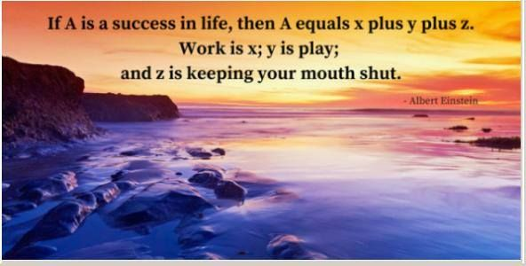 #English #Vietnamese Saying http://ift.tt/2aaYZz8 If A is success in life then A equals x plus y plus z. Work is x; y is play; and z is keeping your mouth shut.  Albert Einstein (1879 - 1955) Observer Jan. 15 1950 Nếu A là thành công trong cuộc đời vậy thì A bằng x cộng y cộng z. Làm việc là x; y là chơi; và z là giữ mồm giữ miệng. #danhngon #danhngoncuocsong #quote