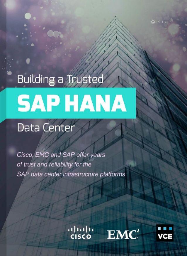 Building a Trusted SAP HANA Data Center by Cisco Data Center via slideshare